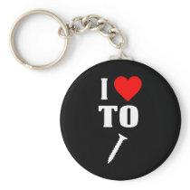 Funny Design For Men I LIke to Screw Keychain