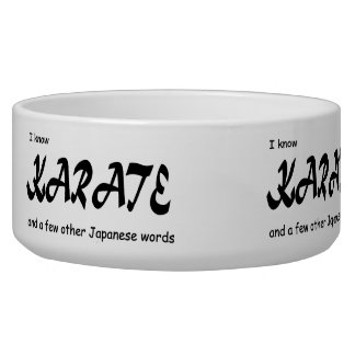 Funny Design. I know Karate + other Japanese Words Bowl