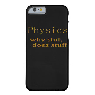 Funny designs Physics Barely There iPhone 6 Case