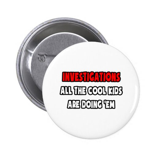 Funny Detective Shirts and Gifts Pinback Button