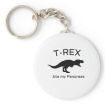 Funny Diabetes T-rex Ate my Pancreas Keychain