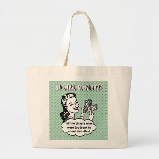 Funny Dice - I'd Like To Thank Large Tote Bag