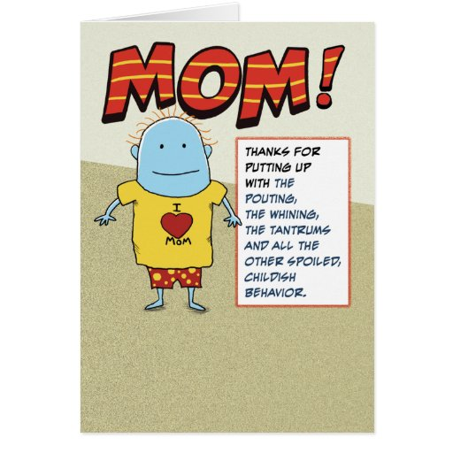 Funny Dig at Dad Mother's Day Greeting Card