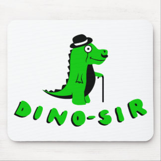 Funny DINO-SIR design Mouse Pad