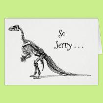 Funny Dinosaur Humor Add a Name Birthday Greeting Card
