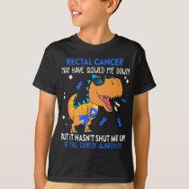 Funny Dinosaur Rectal Cancer Awareness T-Shirt