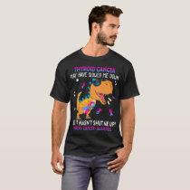 Funny Dinosaur Thyroid Cancer Awareness T-Shirt