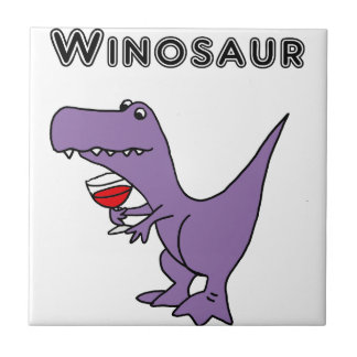 Funny Dinosaur with Wine is a Winosaur Ceramic Tile