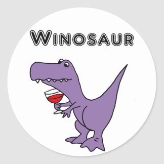Funny Dinosaur with Wine is a Winosaur Classic Round Sticker