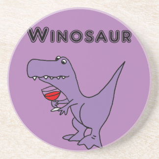 Funny Dinosaur with Wine is a Winosaur Drink Coaster