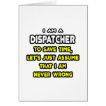 Funny Dispatcher T-Shirts and Gifts Cards
