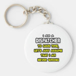 Funny Dispatcher T-Shirts and Gifts Basic Round Button Keychain