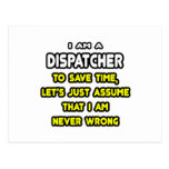 Funny Dispatcher T-Shirts and Gifts Post Cards