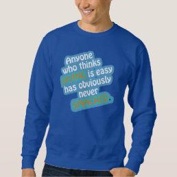 Funny Diving Quote Sweatshirt