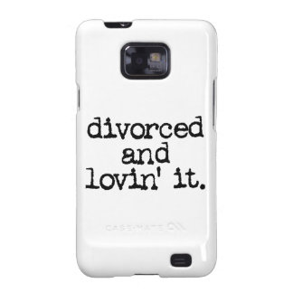 """Funny Divorce Gift """"Divorced and lovin' it."""" Samsung Galaxy SII Covers"""