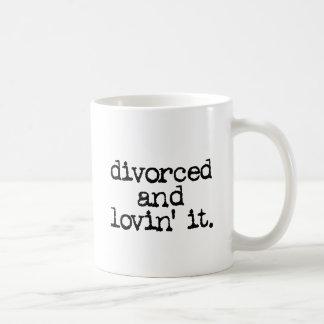 """Funny Divorce Gift """"Divorced and lovin' it."""" Mug"""
