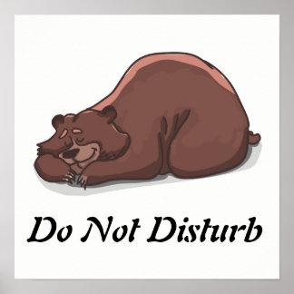 Funny Do Not Disturb Sleeping Bear Poster