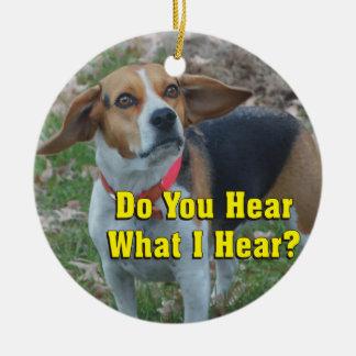 Funny Do You Hear What I Hear? Beagle Ceramic Ornament