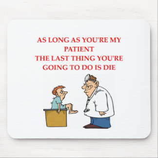 funny doctor joke mouse pad