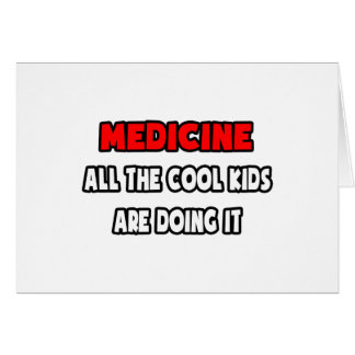 Funny Doctor Shirts and Gifts Greeting Cards