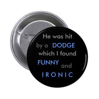 Funny Dodge Pin