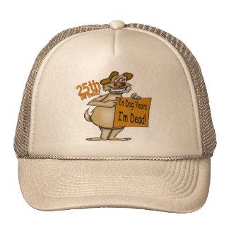Funny Dog 25th Birthday Gifts Trucker Hat