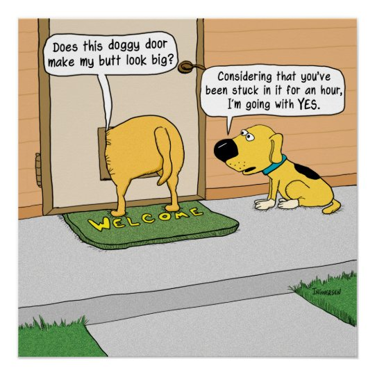 Funny Dog Butt In Doggy Door Poster Zazzle