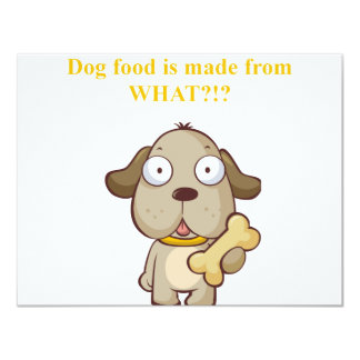 Funny Dog food is made from what?! Card