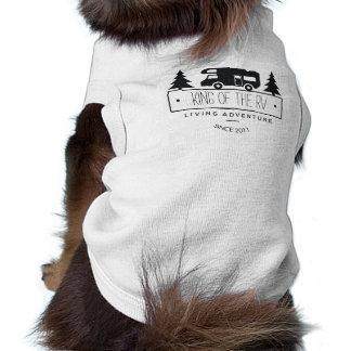 Funny Dog King of the RV | Cute Camping RVer RVing Tee