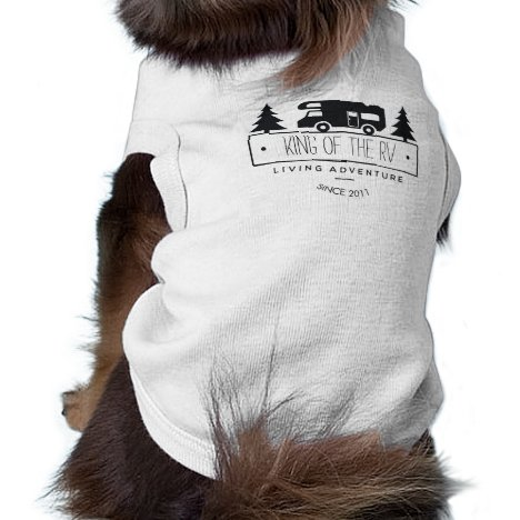 Funny Dog King of the RV   Cute Camping RVer RVing Tee