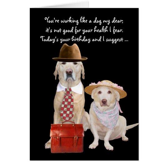 Funny Dog/Lab Birthday For Husband Card