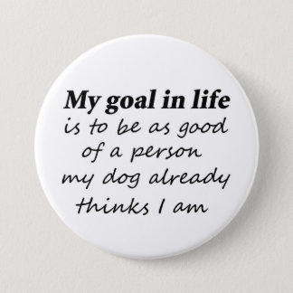 Funny dog lover pet humor gifts novelty buttons
