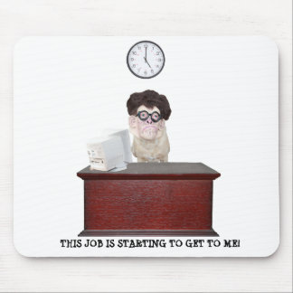 Funny Dog Office Humor Mouse Pad