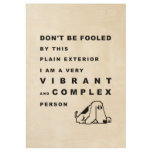 Funny Dog Personality Typography Quote Wood Poster