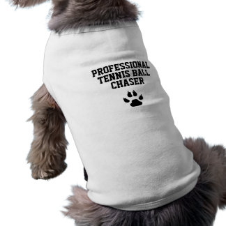 Funny Dog Professional Tennis Ball Chaser Tee