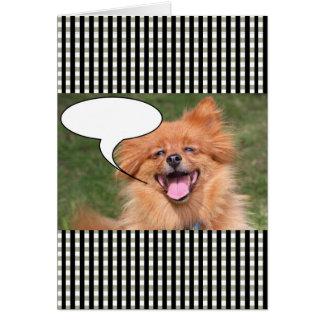 Funny dog speech bubble card