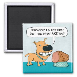 Funny Dog With Glazed Ham Fridge Magnet