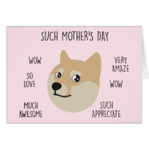 """Funny """"Doge"""" Meme Mother's Day Card"""