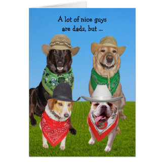 Funny Dogs Glad You're My Dad Card