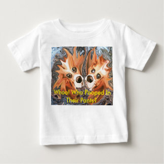Funny Dogs Whoa! Who Pooped In Their Pants? Infant T-shirt