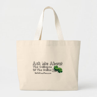 Funny Dollar Collapse Gifts - Ask Me Jumbo Tote Bag