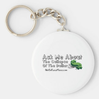 Funny Dollar Collapse Gifts - Ask Me Keychain