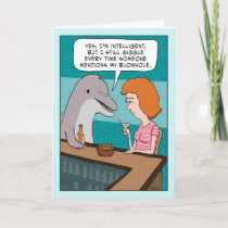 Funny Dolphin Giggles About Blowhole Birthday Card