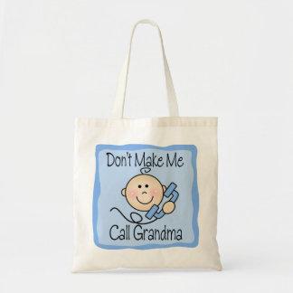 Funny Don t Make Me Call Grandma Canvas Bag