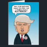 """Funny Donald Trump Hairy Birthday Card<br><div class=""""desc"""">This funny birthday card features presidential hopeful Donald Trump sending birthday wishes that include riches and a hope for good hair. &#169;2015 Chuck Ingwersen</div>"""