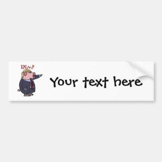 Funny Donald Trump Pig Political Cartoon Car Bumper Sticker