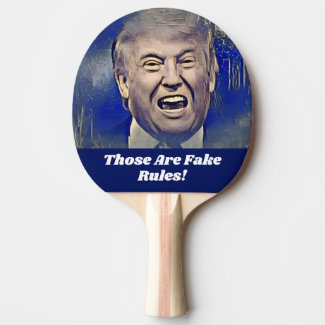 Funny Donald Trump Ping Pong Paddle Fake Rules