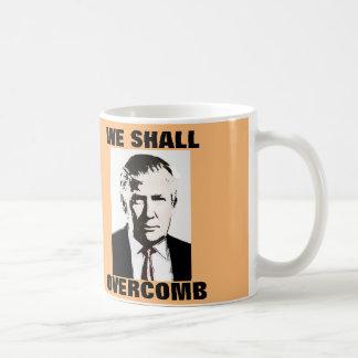Funny Donald Trump We shall Overcomb Coffee mugs