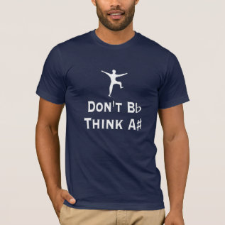 Funny Dont B Flat Think A Sharp Music Dark Tee at Zazzle