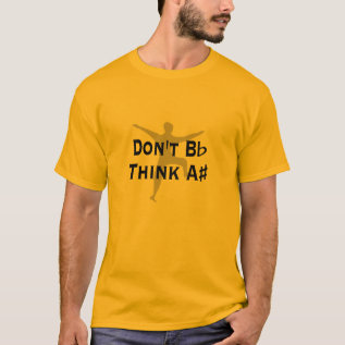 Funny Dont B Flat Think A Sharp Music Light Tee at Zazzle